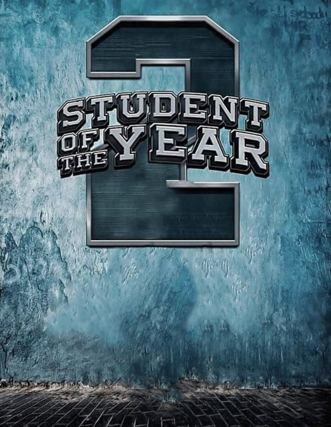 Student of the Year 2 Movie Poster Editing Background HD PicsArt